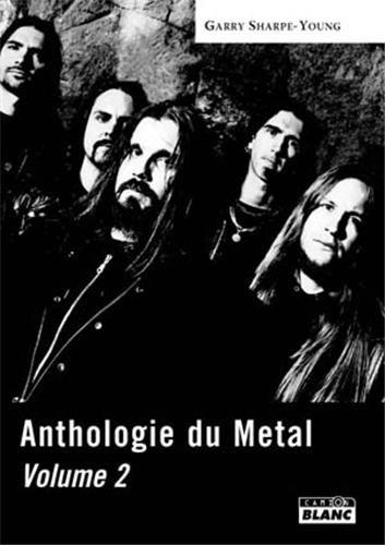 ANTHOLOGIE DU METAL Tome 2