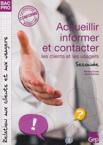 Accueillir, informer et contacter le client ou l'usager : Seconde : élèves, Pochette