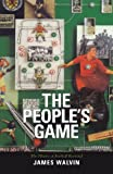 The People's Game: The History of Football Revisited.