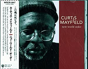 New World Order By Curtis Mayfield Amazon Co Uk Music