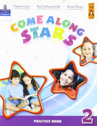 Come along stars. Practice book. Per la Scuola elementare: 2