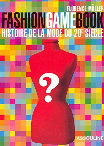FASHION GAME BOOK FRANCAIS par Florence Muller