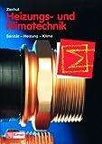 Image de Heizungs- und Klimatechnik. Fachbuch für Zentralheizungs- und Lüftungsbauer. (Lernmateri