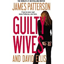 Guilty Wives by James Patterson (2012-09-18)