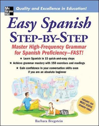 Easy Spanish Step-By-Step: Master High-frequency Grammar for Spanish Proficiency - Fast! por Barbara Bregstein