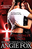 Immortally Yours (Monster MASH Series Book 1)