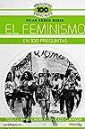 El Feminismo en 100 preguntas par Pilar Pardo Rubio