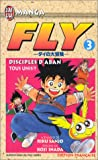 Fly, tome 3 - Tous unis !!