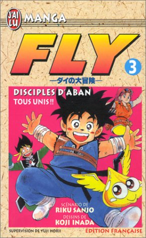 Fly, Tome 3 : Disciplines d'Aban par Riku Sanjô, Koji Inada, Yuji Horii