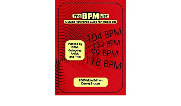 Buy The BPM List: A Music Reference Guide for Mobile DJs
