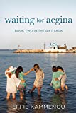 Book cover image for Waiting For Aegina: Volume 2 (The Gift Saga)