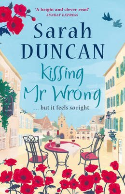 [(Kissing Mr Wrong)] [ By (author) Sarah Duncan ] [May, 2010]