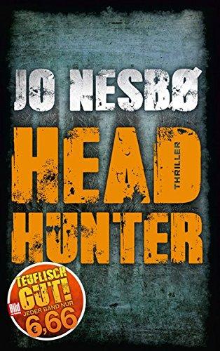 Headhunter (BILD am Sonntag Mega-Thriller 2018)