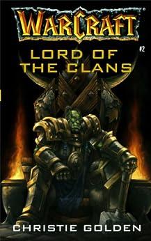 Warcraft: Lord of the Clans (English Edition) von [Golden, Christie]