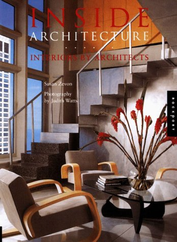 Inside Architecture: Interiors by Architects
