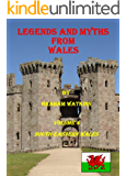 Legends and Myths From Wales - South-eastern Wales (English Edition)