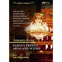 Great Arias - Amours divins ! - Famous French Arias and Scenes