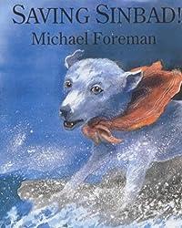 Saving Sinbad! by Michael Foreman (2001-06-28)