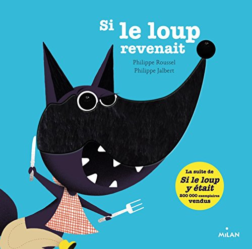 Si le loup revenait par Philippe Roussel