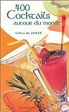 Telecharger Livres 400 cocktails autour du monde (PDF,EPUB,MOBI) gratuits en Francaise