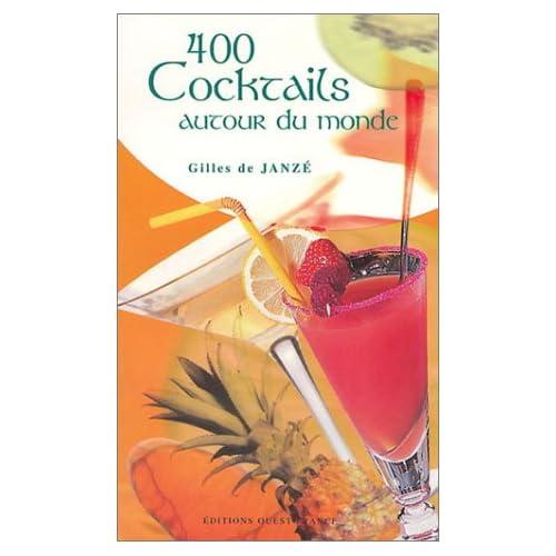 400 cocktails autour du monde