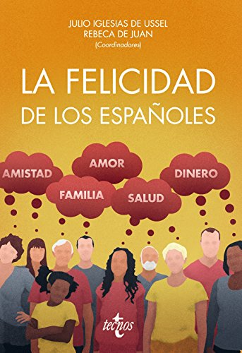 La felicidad de los españoles (Ciencia Política - Semilla Y Surco)