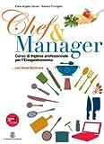 Chef & manager. Con fascicolo di lessico. Per gli Ist. tecnici e professionali. Con espansione online