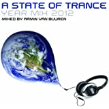 A State Of Trance Year Mix 2012