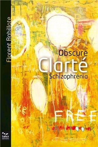 Obscure clarté : Schizophrénia
