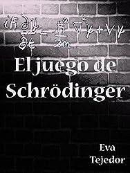 El juego de Schrödinger: Novela de fantasía juvenil (Saga Comunidad Mágica vs La Orden nº 3)