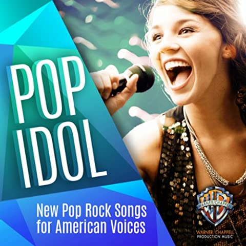 Pop Idol: New Pop Rock Songs for American Voices