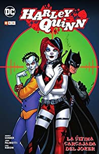 Harley Quinn: La última carcajada del Joker par Amanda Conner