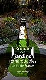 Guide des jardins remarquables en Ile-de-France