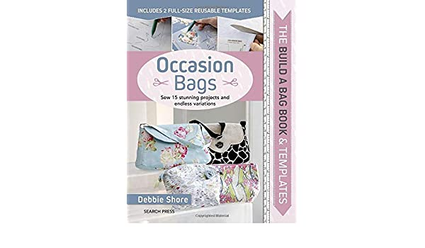 438eb00f4dfd Buy Build a Bag Book & Templates: Occasion Bags: Sew 15 Stunning ...