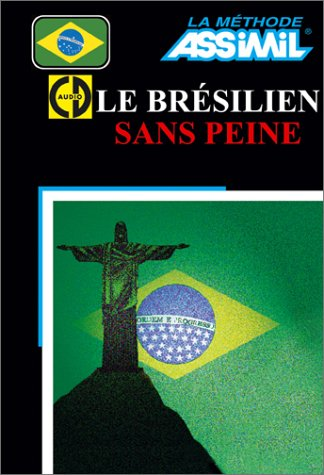 Le Brésilien sans peine (1 livre + coffret de 4 CD)