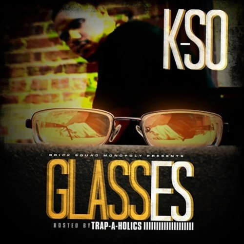 Glasses [Explicit]