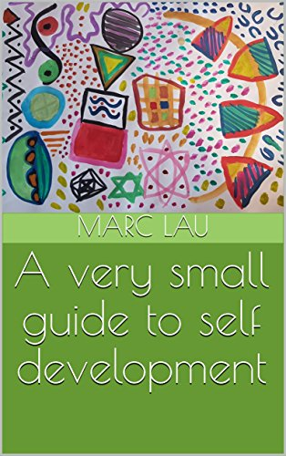 A very small guide to self development (English Edition) por Marc Lau