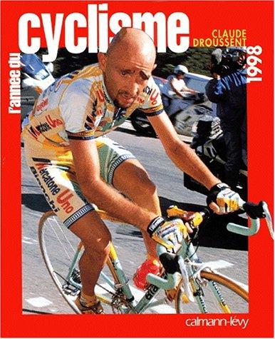 L'année du cyclisme, 1998 par Claude Droussent
