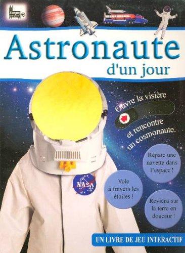 Astronaute d'un jour