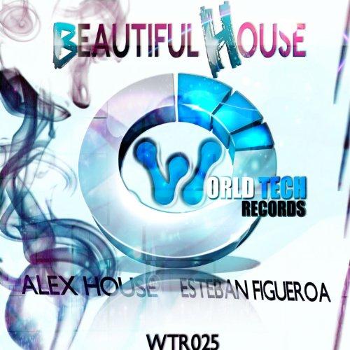 Beautiful house von esteban figueroa alex house bei amazon for Beautiful house music