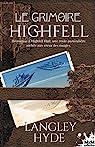 Le Grimoire Highfell par Hyde