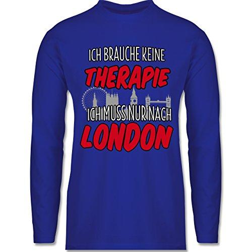 Städte - Ich brauche keine Therapie ich muss nur nach London - Longsleeve / langärmeliges T-Shirt für Herren Royalblau