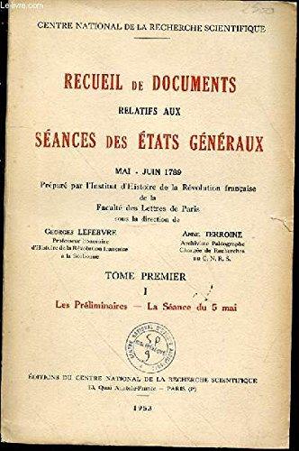 Recueil de documents relatifs aux séances des états généraux de 1789, tome 2 : 1/1 Les séances de la noblesse (6 mai-16 juillet 1789)