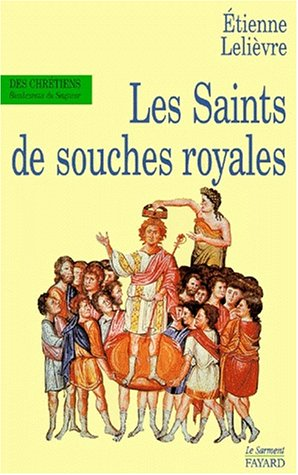 Les saints de souches royales