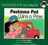 Postman Pat Wins a Prize (Postman Pat - beginner readers)