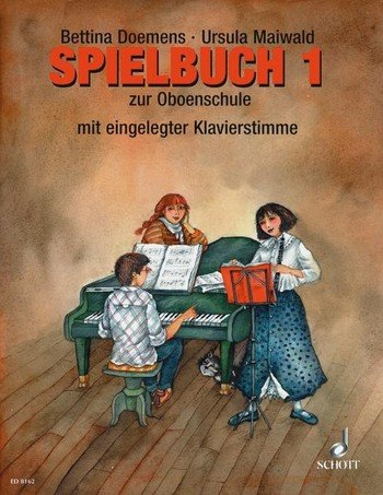 Ursula Maiwald: Spielbuch zur Oboenschule Band 1, 65 Spielstücke, mit Klavierstimme (Musiknoten)
