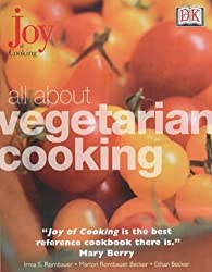 All About Vegetarian Cooking (Joy of Cooking) by Marion Rombauer Becker (2001-05-17)