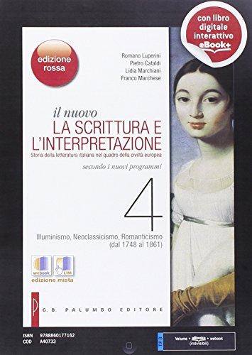 Il nuovo Scrittura e l'interpretazione. Ediz. rossa. Per le Scuole superiori. Con e-book. Con espansione online: 4