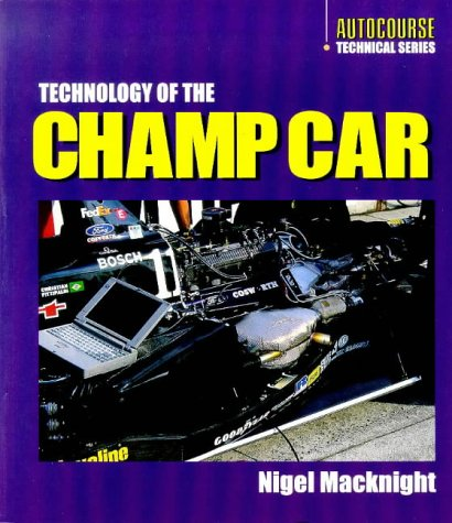 Technology of the Indy Car (Autocourse Technical) por Nigel MacKnight