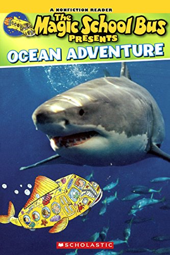 Ocean Adventure (Scholastic Reader, Level 2: the Magic School Bus Presents) (School Magic Presents Bus)